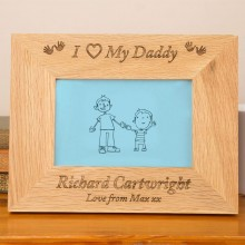 I Love My Daddy Oak Frame
